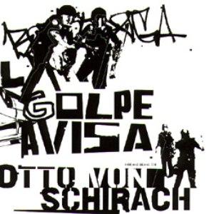 Otto Von Schirach альбом El Golpe Avisa