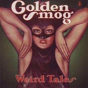 Golden Smog альбом Weird Tales