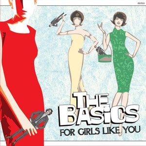 The Basics альбом For Girls Like You