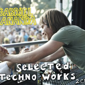 Gabriel Ananda альбом Selected Techno Works