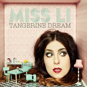 Miss Li альбом Tangerine Dream