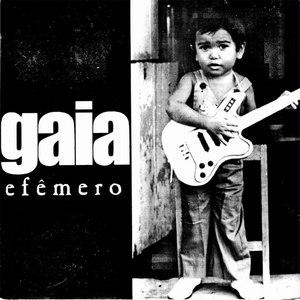 Gaia альбом Efêmero