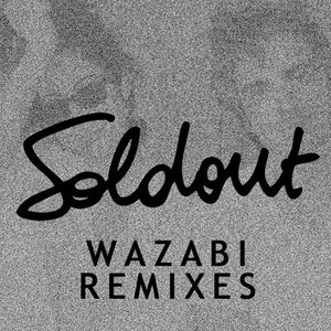 Soldout альбом Wazabi Remixes