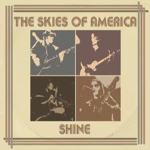 The Skies Of America альбом Shine