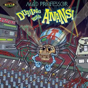 Mad Professor альбом Dubbing with Anansi