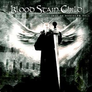 Blood Stain Child альбом Silence of Northern Hell