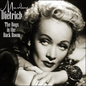Marlene Dietrich альбом The Boys in the Back Room
