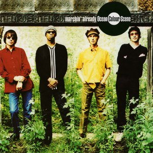Ocean Colour Scene альбом Marchin' Already (Deluxe)