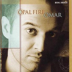 Omar альбом Opal Fire