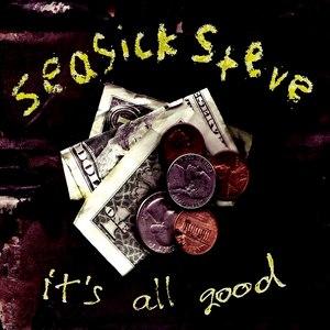 Seasick Steve альбом It's All Good