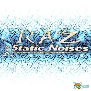 Raz альбом Static Noises