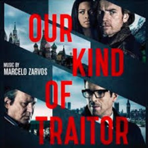Marcelo Zarvos альбом Our Kind of Traitor (Original Motion Picture Soundtrack)