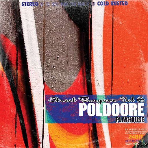 Poldoore альбом Street Bangerz Volume 6: Playhouse (Remastered)