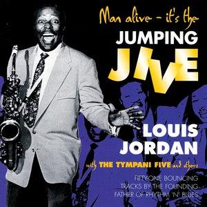 Louis Jordan альбом Man Alive - It's The Jumping Jive