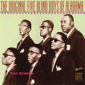 The Blind Boys of Alabama альбом The Sermon