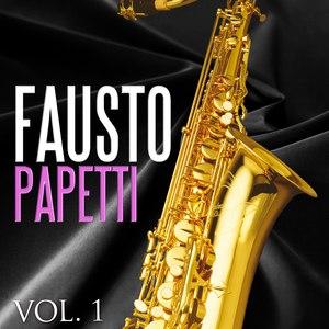 Fausto Papetti альбом Fausto Papetti. Vol.1
