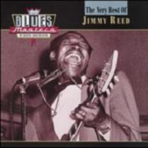 Jimmy Reed альбом Blues Masters: The Very Best of Jimmy Reed
