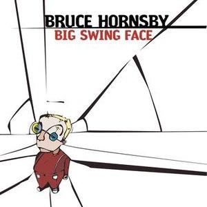 bruce hornsby альбом Big Swing Face