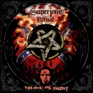 Superjoint Ritual альбом Use Once And Destroy
