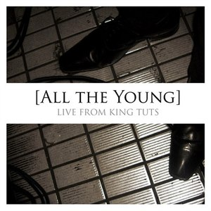 All The Young альбом Live from King Tuts