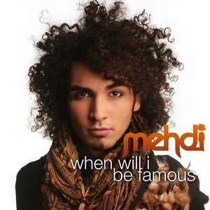 Mehdi альбом When Will I Be Famous