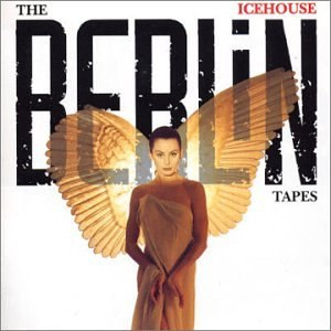 Icehouse альбом The Berlin Tapes