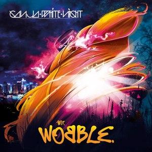 Ganja White Night альбом Mr. Wobble