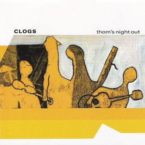 Clogs альбом Thom's Night Out