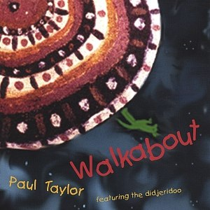 Paul Taylor альбом Walkabout