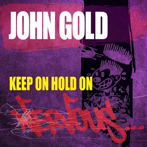 John Gold альбом Keep On Hold On