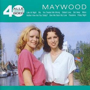 Maywood альбом Alle 40 Goed