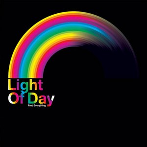 Fred Everything альбом Light of Day