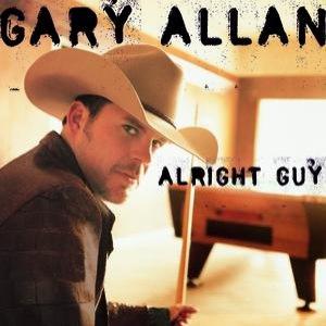 Gary Allan альбом Alright Guy