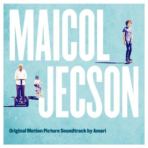 Amari альбом Maicol Jecson (Original Motion Picture Soundtrack)