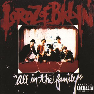 Lordz of Brooklyn альбом All in the Family