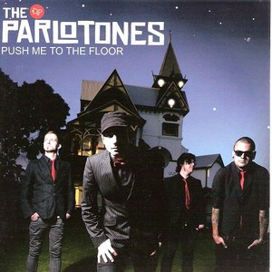 The Parlotones альбом Push Me To The Floor