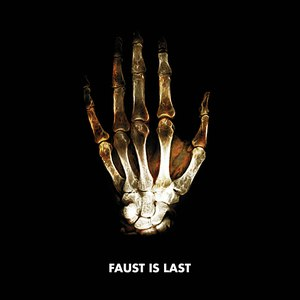 Faust альбом Faust Is Last