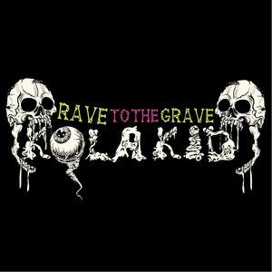 Kola Kid альбом Rave To The Grave