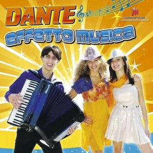 Dante альбом Effetto musica