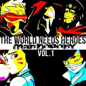 MandoPony альбом The World Needs Heroes, Vol. 1