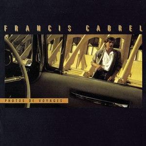 Francis Cabrel альбом Photos de voyages