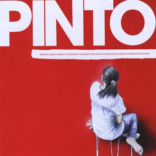 Pinto альбом Short Songs About Longing Are Better Than Long Songs About Shortcomings