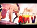Gintama- Last Stardust- Amv
