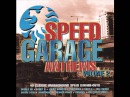 Speed Garage Anthems Volume 2 Disc 1
