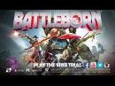 Battleborn Free To Play Trailer Free Trial