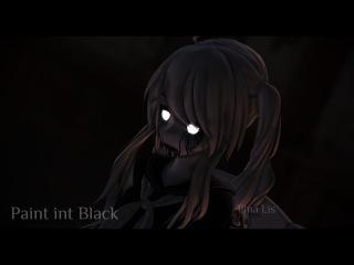 [ MMD ]- Paint it Black [ Fun Chan Yansim ]