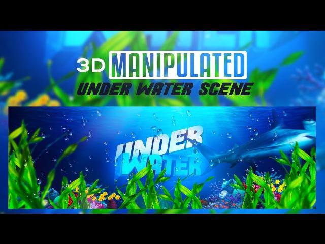 Photoshop/C4D Tutorial: 3D Manipulated Underwater Scene