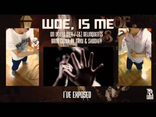 Woe, Is Me - On Veiled Men [] Delinquents BAND COVER by Taku Shoohey