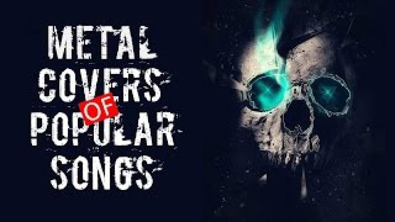 Metal Covers of Popular Songs 2016 [Leo Moracchioli]