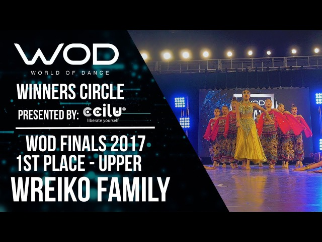 WREIKO Family | 1st Place Upper | Winner's Circle | World of Dance Finals 2017 | WODFINALS17